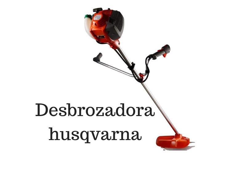 Desbrozadora husqvarna